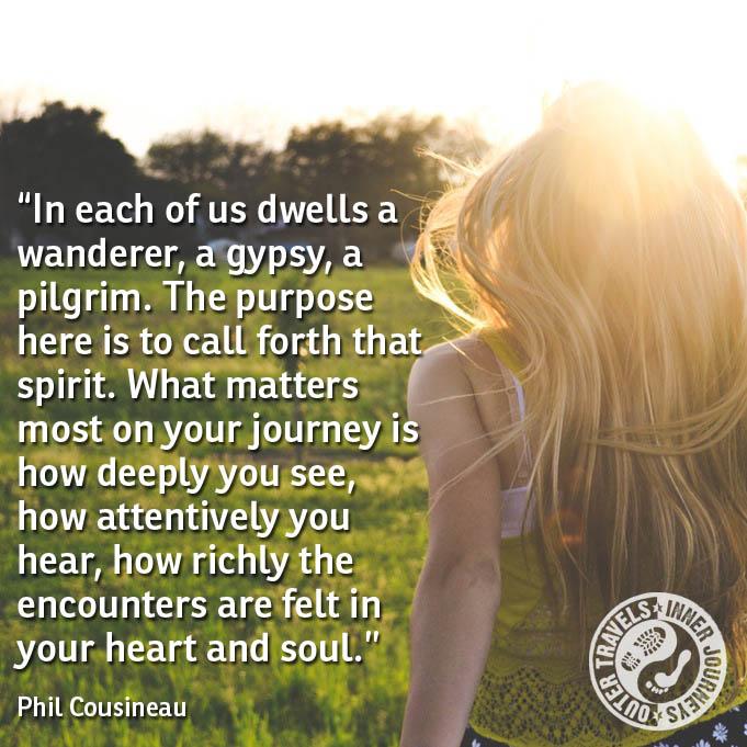A Wanderer, A Gypsy, A Pilgrim